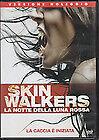 Skinwalkers. La notte della luna rossa (2006) DVD