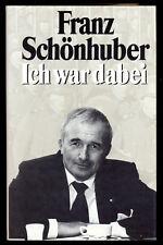 W-SS: ICH WAR DABEI - FRANZ SCHÖNHUBER / LEIBSTANDARTE + CHARLEMAGNE