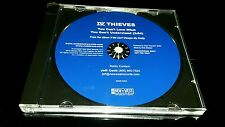 IV THIEVES You Can't Love What Don't PROMO DJ CD Single