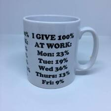 I Give 100% at work Mug Funny Novelty Office Tea Coffee Gift Secret Santa