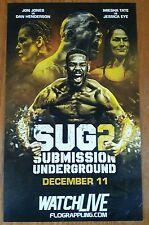 SUBMISSION UNDERGROUND 2 POSTER JON BONES JONES DAN HENDERSON MIESHA TATE UFC 6