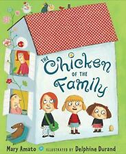 THE CHICKEN OF THE FAMILY (Brand New Hardcover) Mary Amato