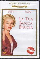 LA TUA BOCCA BRUCIA - DVD (NUOVO SIGILLATO) MARILYN MONROE