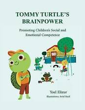 Tommy Turtle's Brainpower: Promoting Children's Social and Emotional...
