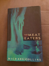 """1992 1ST EDITION """"THE MEAT EATERS"""" MICHAEL COLLINS FICTION HARDBACK BOOK"""