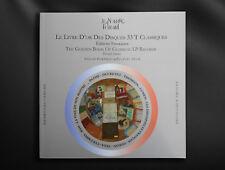 Livre GUIDE RÉFÉRENCE sur 33 T Classiques Français - labels Pathé Ducretet, DF..