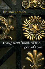 Good, Living Next-Door to the God of Love, Robson, Justina, Book