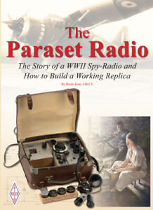 The Paraset Radio - Book on WWII Spy-Radio and How to Build a Working Replica