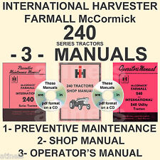 IH Farmall 240 Tractor SHOP, PREVENTIVE MAINTENANCE, OWNERS Manual 3 MANUALS CD