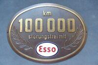 große Plakette - 100000 km störungsfrei mit ESSO - vintage Badge