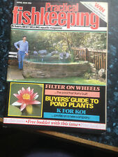 PRACTICAL FISHKEEPING  April 1985,,Buyers' guide to pond plants