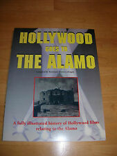 Hollywood Goes to the Alamo by Rosemary Sforza Calcagne (1998, Paperback)