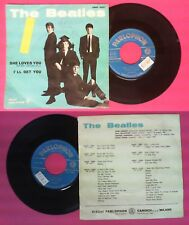 LP 45 7'THE BEATLES She loves you I'll get you 1963 italy PARLOPHON no cd mc dvd