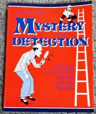 Mystery and Detection Thinking and Problem Solving with the Sleuths; J. D. Flack