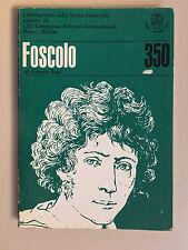 Foscolo di Giorgio Luti Byron di Roberto Sanesi CEI 1966