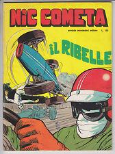 NIC COMETA completa 1/2  - ed. Mondadori 1968 #   ottimo/edicola