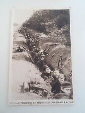 Vintage Postcard BELGIAN SOLDIERS ENTRENCHED GUARDING RAILWAY   §R10