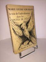La voie de l'individuation dans les contes de fées par Marie-Louise von Franz