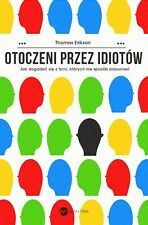 OTOCZENI PRZEZ IDIOTÓW T. Erikson polskie ksiazki, polish books KIK