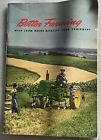 1947 BETTER FARMING WITH JOHN DEERE QUALITY FARM EQUIPMENT BROCHURE