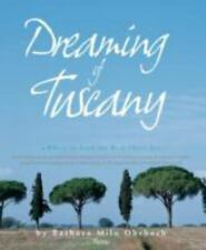 Dreaming of Tuscany: Where to Find the Best There Is: Perfect Hilltown-ExLibrary