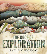 The Book of Exploration by Ray Howgego (Hardback, 2009)