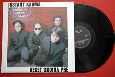 INSTANT KARMA 10 GODINA 1990 LP BRIT POP BEAT PRIVATE ROCK N ROLL YUGOSLAVIA EX+