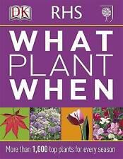 RHS What Plant When by Dorling Kindersley Ltd (Paperback, 2011)