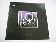 "I.Q. - PSYCHO (GET OUT OF MY LIFE) - 12"" VINYL 1993 EXCELLENT CONDITION - TRANCE"