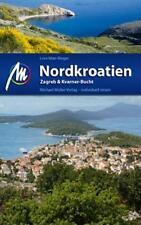 Reiseführer Nord Kroatien Rab Rijeka ZADAR, Michael Müller Verlag, 9783899537093