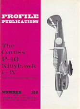 THE CURTISS P-40 KITTYHAWK I-IV Numero 136  PROFILE PUBBLICATIONS RIVISTA AEREOP
