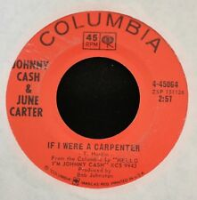 Johnny Cash & June Carter COLUMBIA 45064 If I Were A Carpenter