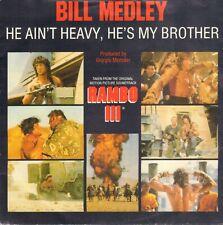 "BILL MEDLEY –  He Ain't Heavy, He's My Brother (1988  SINGLE 7"" OST RAMBO III)"