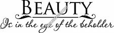Beauty Eye Of Beholder Interior Home Vinyl Decal B009
