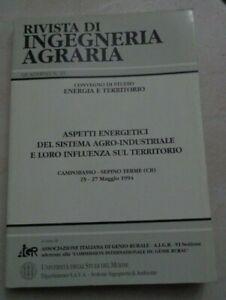 RIVISTA DI INGEGNERIA AGRARIA CONVEGNO DI STUDIO ENERGIA E TERRITORIO 1994