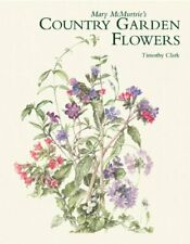 Mary McMurtrie's Country Garden Flowers, Clark 9781870673600 Free Shipping.+