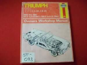 1952-1967 TRIUMPH TR 2, 3, 3A, 4 & 4A - 2 & 2.1 LITER OWNERS WORKSHOP MANUAL