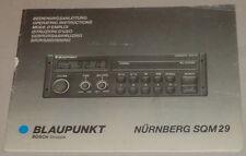 Betriebsanleitung Blaupunkt Autoradio Nürnberg SQM 29 Stand 04/1989