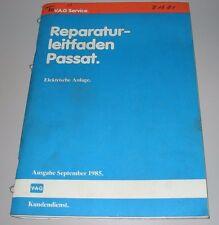Werkstatthandbuch VW Passat 32B B2 + syncro + Variant elektrische Anlage 1985!