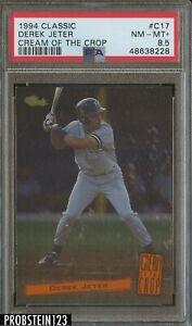 1994 Classic Cream Of The Crop Derek Jeter Yankees HOF PSA 8.5 NM-MT+