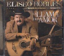 Eliseo Robles y Los Barbaros del Norte Los Mejores Canciones Pa MiViejo CD New