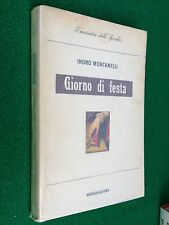 Indro MONTANELLI - GIORNO DI FESTA , Ed. Mondadori Lo Specchio (1942)