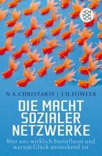 Die Macht sozialer Netzwerke von James H. Fowler und Nicholas A. Christakis...