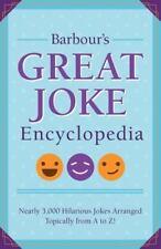 Barbour's Great Joke Encyclopedia: Nearly 3,000 Hilarious Jokes Arranged Topical