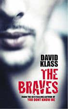 The Braves, Klass, David, New Book