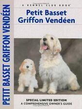Petit Basset Griffon Vendeen (Comprehensive Owner's Guide)