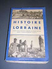 Lorraine Histoire illustrée de Lorraine fort volume Edition 1939