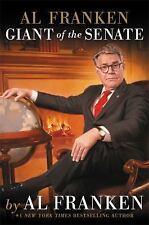 NEW - Al Franken, Giant of the Senate by Franken, Al