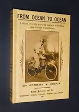 From Ocean to Ocean by J. Murif. 1897. South Aust, NT, Cycling History