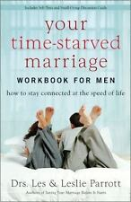 Your Time-Starved Marriage Workbook for Men: How to Stay Connected at-ExLibrary
